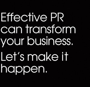 Effective PR can transform your business