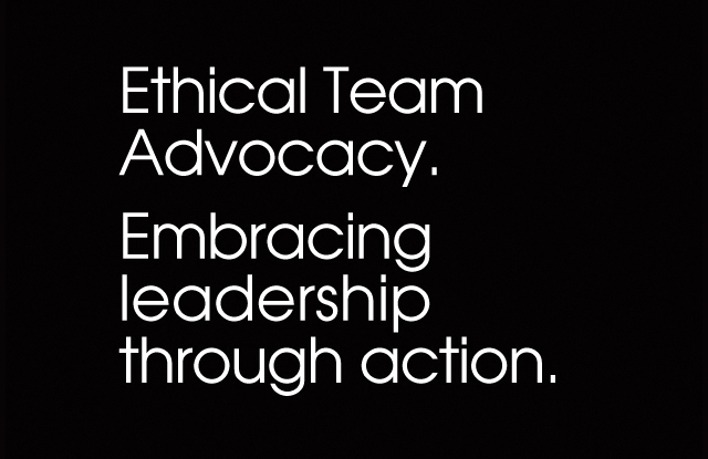 Ethical Team Advocacy